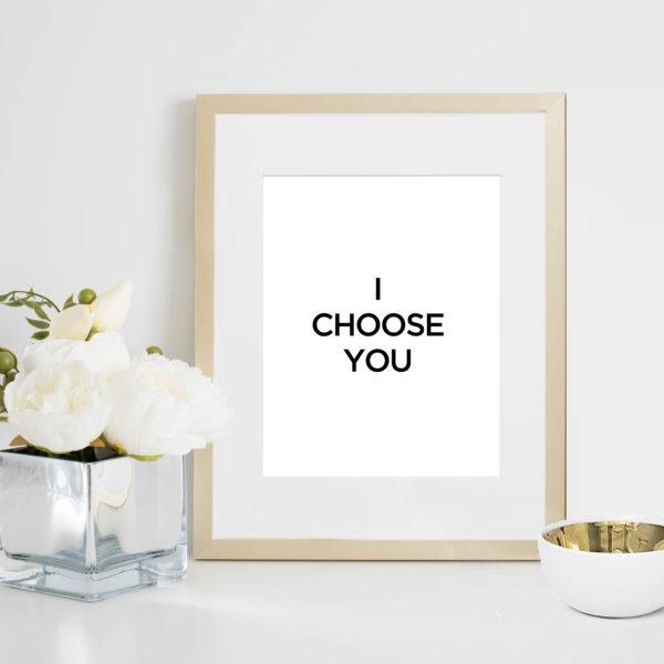 48 Fields Shop | I Choose You print