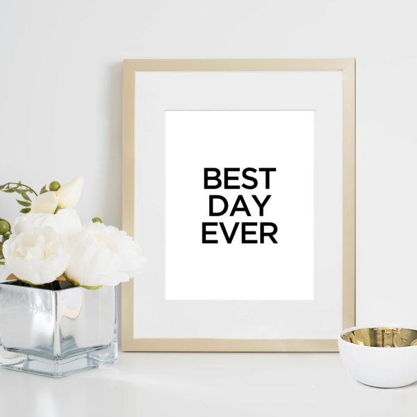 48 Fields Shop | Best Day Ever print